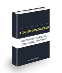 A Contemporary Guide on How to Protect Yourself and Others Against Harassment Book Cover