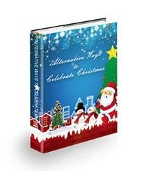 Alternative Ways to Celebrate Christmas Book Cover