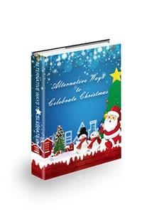Alternative Ways to Celebrate Christmas Book Cover