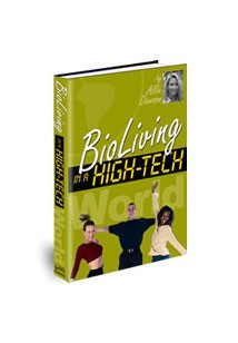 BioLiving In A Hi-Tech World Book Cover