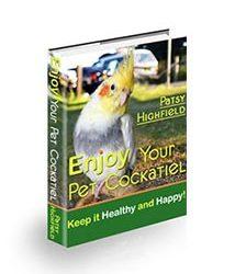 Enjoy Your Pet Cockatiel Book Cover