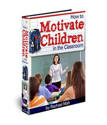 How to Motivate Children in the Classroom Book Cover