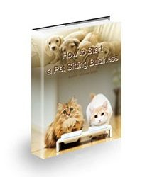 How to Start a Pet Sitting Business Book Cover