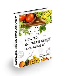 How to go meatless and love it Book Cover