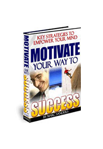 Motivate Your Way To Success Book Cover