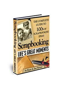 Scrapbooking Lifes Great Moments Book Cover