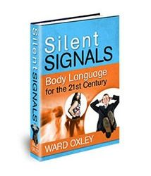 Silent Signals Audio Bonus Included Body Language for the 21st Century Book Cover