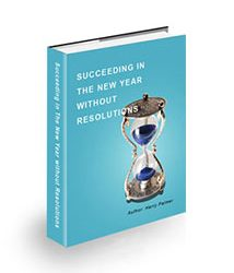 Succeeding in The New Year without Resolutions Book Cover