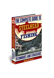 The Complete Guide To Steelhead Fishing Book Cover