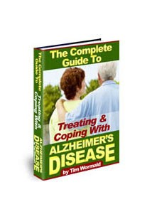 The Complete Guide To Treating & Coping With Alzheimer's Disease Book Cover