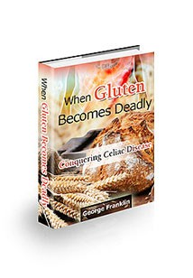 When Gluten Becomes Deadly Book Cover