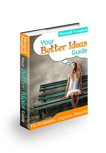 Your Better Ideas Guide Book Cover