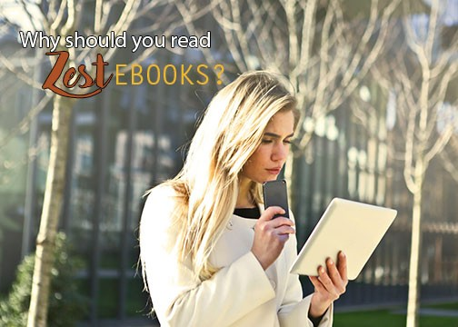 Why should you read zest eBooks?